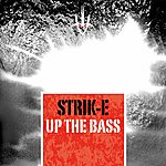 The Strike Up The Bass