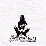 Ithaka Fuse With Me