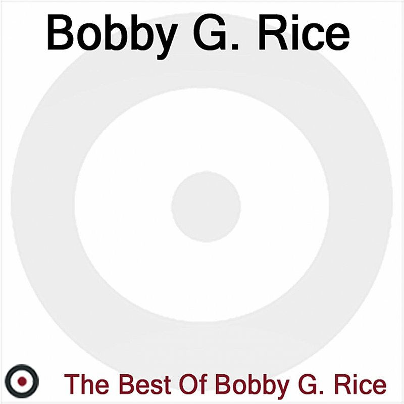 Cover Art: The Best Of Bobby G. Rice