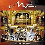 MZ Blood Is Life