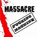 Massacre Fucking Machine