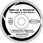Deela The Night Is Too Short...