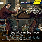 David Geringas Beethoven: Complete Works For Cello And Piano