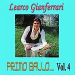 Learco Gianferrari Primo Ballo, Vol. 4