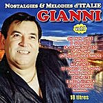 Gianni Nostalgies Et Mélodies D'italie Vol. 1