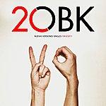 OBK 20 - Nuevas Versiones Singles 1991/2011