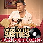 Jean-Pierre Danel Back To The Sixties