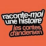 Jean-Pierre Darras Raconte-Moi Une Histoire Vol. 4 : Hans Christian Andersen — Les Contes D'andersen