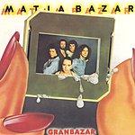 Matia Bazar Gran Bazar (1991 Digital Remaster)