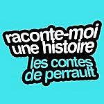 Jean-Pierre Darras Raconte-Moi Une Histoire Vol. 3 : Charles Perrault — Les Contes De Perrault