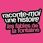 Jean-Pierre Darras Raconte-Moi Une Histoire Vol. 1 : Jean De La Fontaine — Les Fables De La Fontaine