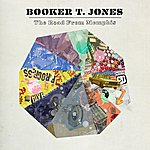 Booker T. Jones The Road From Memphis