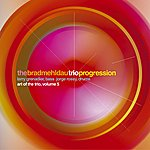 Brad Mehldau Progression: Art Of The Trio, Volume 5