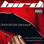 Bird Death Before Dishonor - Single