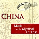 Shandi Music Of The Mystical Far East - China