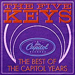 The Five Keys Best Of The Capitol Years