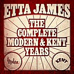Etta James Etta James - The Complete Modern And Kent Years