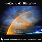 Frank Chacksfield Make Me Rainbows