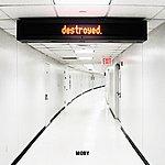 Moby Destroyed (Bonus Track)