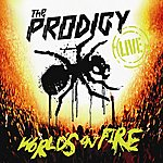 The Prodigy Live World's On Fire