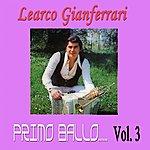 Learco Gianferrari Primo Ballo, Vol. 3