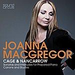 Joanna MacGregor Joanna Macgregor Plays Cage & Nancarrow