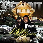 Mo-G Life Has No Meaning - Single