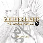 Soldier Hard The Military Collection Vol. 1