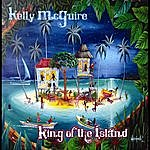 Kelly Mcguire King Of The Island