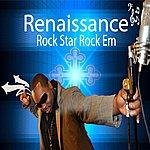 Renaissance Rock Star Rock Em - Single