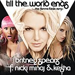 Britney Spears Till The World Ends (The Femme Fatale Remix)
