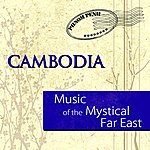 Anh Hung Music Of The Mystical Far East - Cambodia