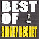 Sidney Bechet Best Of Sidney Bechet