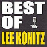 Lee Konitz Best Of Lee Konitz