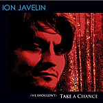 Ion Javelin Take A Chance