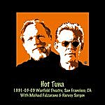 Hot Tuna 1991-03-09 The Warfield Theatre, San Francisco, Ca