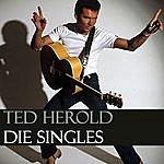 Ted Herold Die Singles
