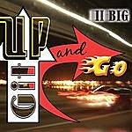 II Big Git Up And Go