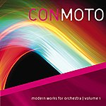 Cover Art: Con Moto: Modern Works For Orchestra, Vol. 1