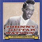 Johnny 'Guitar' Watson Best Of The Modern Years