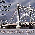 Original London Cast Follow That Girl