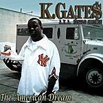 K. Gates American Dream