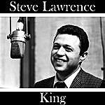 Steve Lawrence King