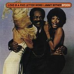 Jimmy Witherspoon Love Is A Five Letter Word