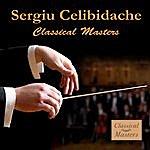 Sergiu Celibidache Classical Masters