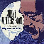 Jimmy Witherspoon Spoonful