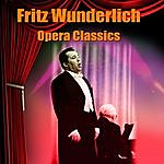 Fritz Wunderlich Opera Classics