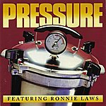 Pressure Pressure Featuring Ronnie Laws