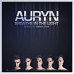 Auryn Breathe In The Light (Remixed)