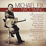 Michael Fix Two Timing
